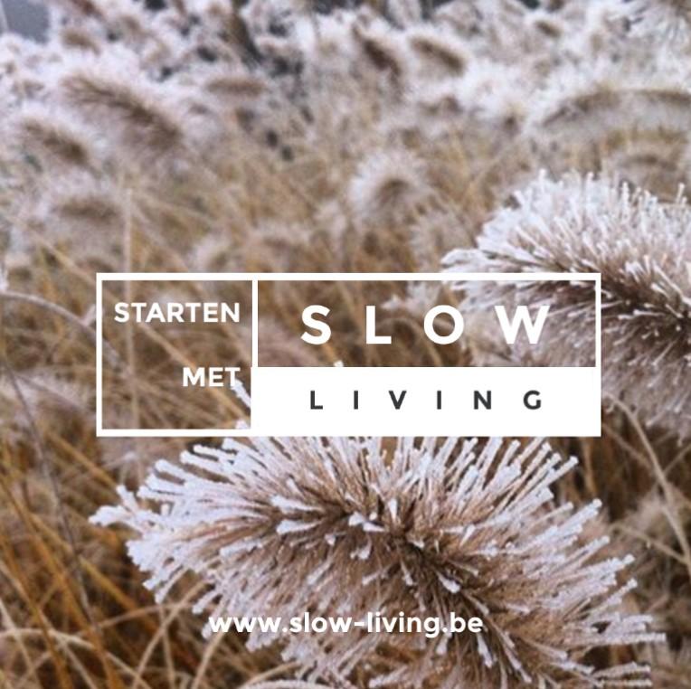 De drie pijlers van Slow Living