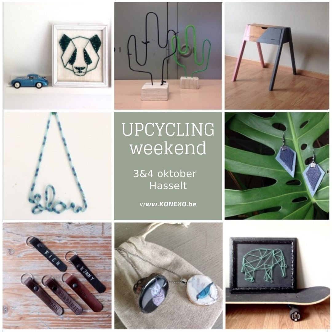 Upcycling Weekend Hasselt  3&4 oktober 2020